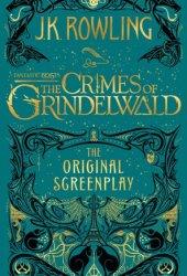 Fantastic Beasts the Crimes of Grindelwald: The Original Screenplay Pdf Book
