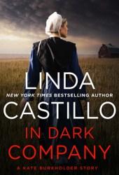In Dark Company (Kate Burkholder #9.5) Pdf Book