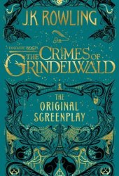 Fantastic Beasts: The Crimes of Grindelwald - The Original Screenplay Book Pdf