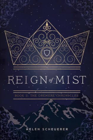 Reign of Mist (The Oremere Chronicles, #2) Book Pdf ePub