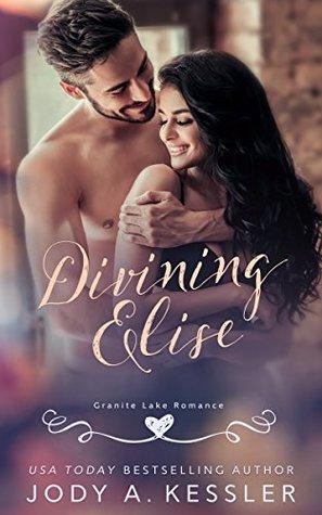 Divining Elise: Granite Lake Romance