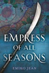 Empress of All Seasons Pdf Book