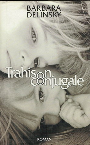 Trahison conjugale
