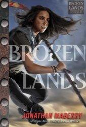 Broken Lands (Broken Lands, #1)