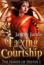 Taxing Courtship (The Hands of Destin, # 1)