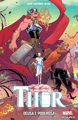 Thor: Deusa e Poderosa (Marvel Especial, #9)