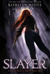 Slayer (Slayer, #1) Pdf Book