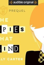 The Spies That Bind (Gallagher Girls, #0.5) Book Pdf