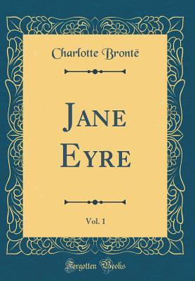 Jane Eyre, Vol. 1