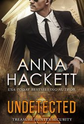 Undetected (Treasure Hunter Security, #8) Pdf Book