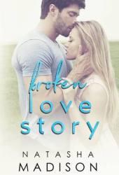 Broken Love Story (Love Story, #3) Pdf Book