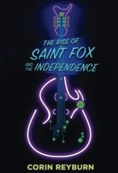 The Rise of Saint Fox and The Independence