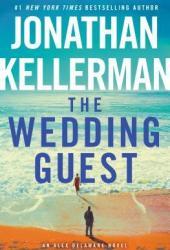 The Wedding Guest (Alex Delaware, #34)