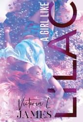 A Girl Like Lilac