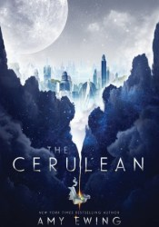 The Cerulean  (Untitled Duology #1) Pdf Book
