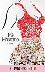 Ms. Medicine