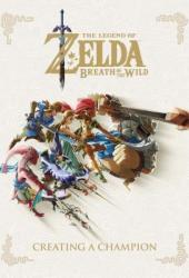 The Legend of Zelda: Breath of the Wild -- Creating a Champion Pdf Book
