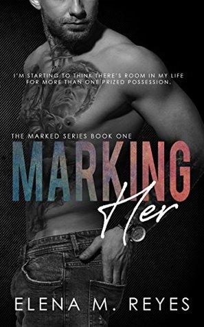Marking Her (Marked, #1)