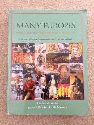 Many Europes (Choice and Chance in Western Civilization, Volume Ii)