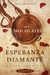 Los Chocolates De Esperanza Diamanté: A Tale of Love Death and Chocolate 2nd Edition