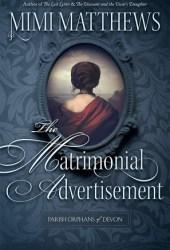 The Matrimonial Advertisement (Parish Orphans of Devon #1) Book Pdf