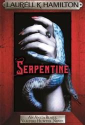 Serpentine (Anita Blake, Vampire Hunter, #26)