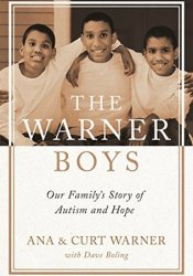 The Warner Boys: Our Family's Story of Autism and Hope Pdf Book