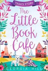The Little Book Café: Tash's Story (The Little Book Café, #1) Pdf Book