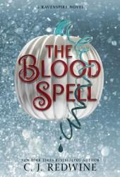 The Blood Spell (Ravenspire, #4)