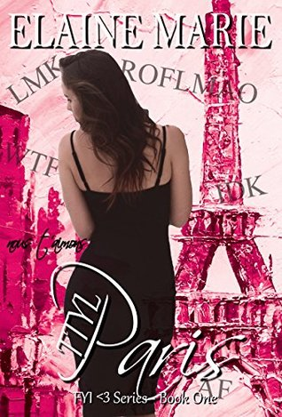 TTYL Paris (FYI <3 Series Book 1)