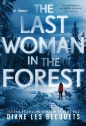 The Last Woman in the Forest Pdf Book