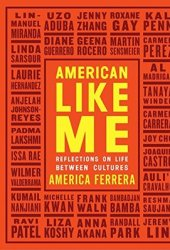 American Like Me: Reflections on Life Between Cultures Pdf Book