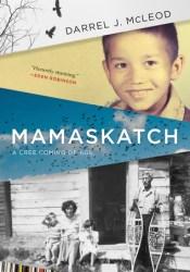 Mamaskatch: A Cree Coming of Age Pdf Book