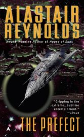 Book cover for The Prefect by Alastair Reynolds