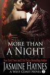 More Than a Night: A West Coast Novel, Book 7: West Coast Novel, Book 7