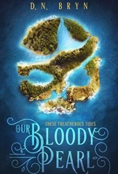 Our Bloody Pearl (These Treacherous Tides #1) Book Pdf