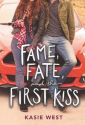Fame, Fate, and the First Kiss Pdf Book