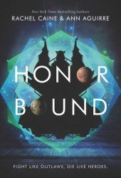 Honor Bound (The Honors, #2) Pdf Book