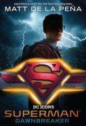 Superman: Dawnbreaker (DC Icons, #4) Pdf Book
