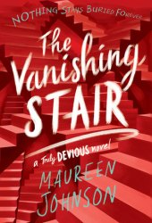 The Vanishing Stair (Truly Devious, #2)