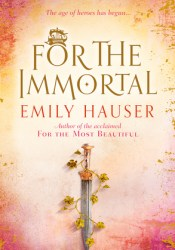 For The Immortal (Golden Apple Trilogy #3) Pdf Book