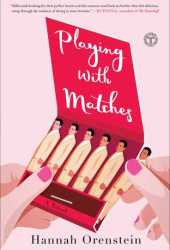 Playing with Matches Pdf Book