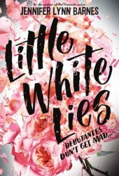 Little White Lies (Debutantes, #1) Pdf Book