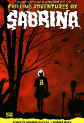 Chilling Adventures of Sabrina, Vol. 1: The Crucible Book Pdf