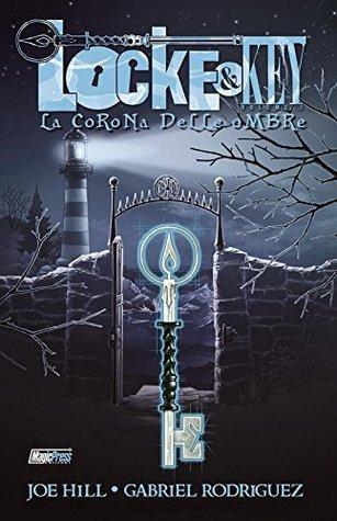 Una corona di ombre. Locke & Key: 3