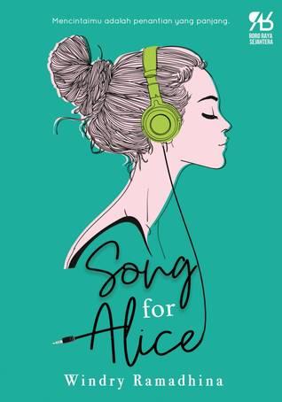 Rekomendasi buku bulan Juli 2018: Song for Alice.
