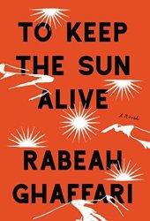 To Keep the Sun Alive Pdf Book