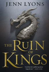 The Ruin of Kings (A Chorus of Dragons, #1) Pdf Book