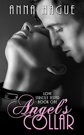 Angel's Collar (Love Strictly Tested Book 1)