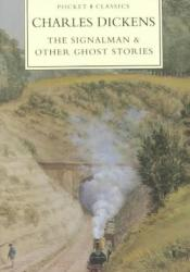 The Signalman & Other Ghost Stories Pdf Book